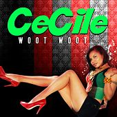 Play & Download Woot Woot - Single by Cecile | Napster