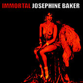 Play & Download Immortal Josephine Baker by Josephine Baker | Napster