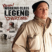 Play & Download Working Class Legend: OVERTIME by Visual | Napster