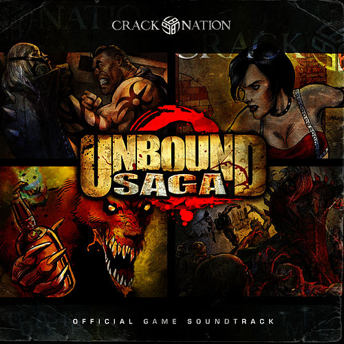 Play & Download Unbound Saga: Official Game Soundtrack by Acumen Nation | Napster