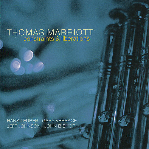 Play & Download Constraints & Liberations by Thomas Marriott | Napster