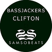 Play & Download Clifton by Bassjackers | Napster