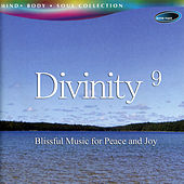 Play & Download Divinity 9 - Blissful Music for Peace and Joy by Rakesh Chaurasia | Napster