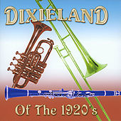 Play & Download Dixieland of the 1920s by Various Artists | Napster