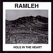 Play & Download Hole in the Heart by Ramleh | Napster