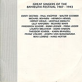 Play & Download Great Singers of the Bayreuth Festival, 1907-1943 by Various Artists | Napster
