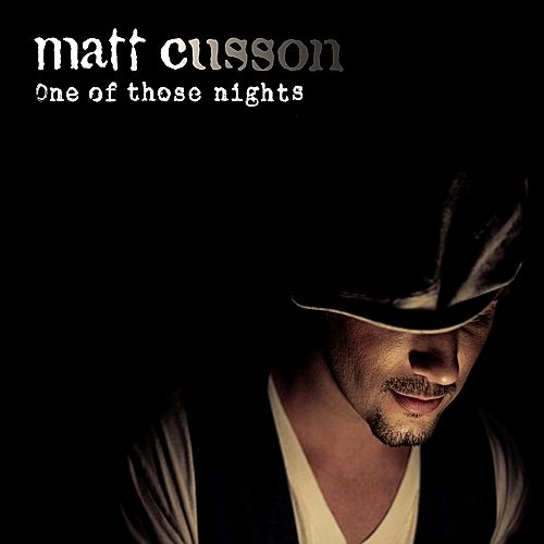 Play & Download One Of Those Nights by Matt Cusson | Napster