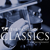 The World Of Classics Third Movement by Various Artists