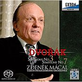 Play & Download Dvorak : Symphony No.3 & 7 by Zdenek Macal | Napster