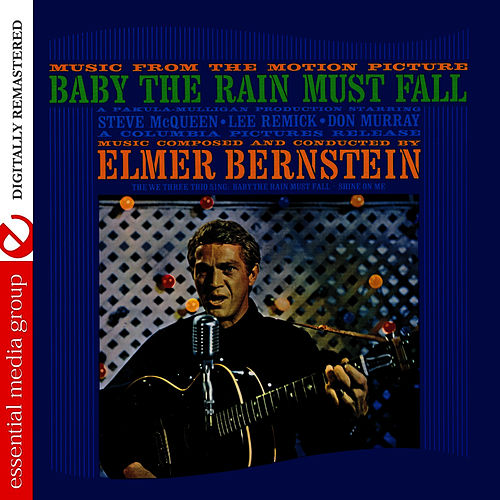 Play & Download Music From The Motion Picture: Baby The Rain Must Fall (Digitally Remastered) by Elmer Bernstein | Napster