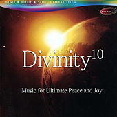 Play & Download Divinity, Vol. 10 - Music for Ultimate Peace and Joy by Rakesh Chaurasia | Napster