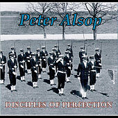 Disciples of Perfection by Peter Alsop