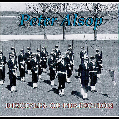 Play & Download Disciples of Perfection by Peter Alsop | Napster
