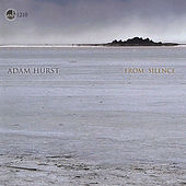Play & Download From Silence by Adam Hurst | Napster