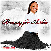 Beauty for Ashes by Chelsea Johnson