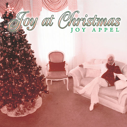 Play & Download Joy At Christmas by Joy Appel | Napster