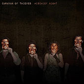 Mischief Night by Caravan of Thieves