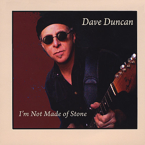 Play & Download I'm Not Made of Stone by Dave Duncan | Napster