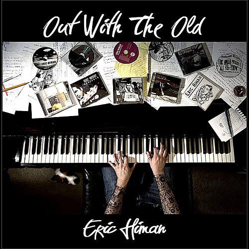 Play & Download Out With the Old by Eric Himan | Napster