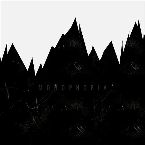 Monophobia by Perception