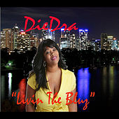 Play & Download Livin The Bluz by DieDra | Napster