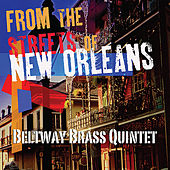 Play & Download From the Streets of New Orleans by Beltway Brass Quintet | Napster