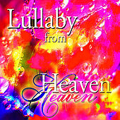 Play & Download Lullaby from Heaven by Brian Longridge | Napster