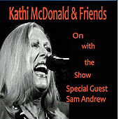 Play & Download On With the Show by Kathi McDonald | Napster