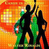 Play & Download Canon in D Techno by Pachelbel - Single by Walter Rinaldi | Napster