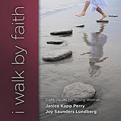 Play & Download I Walk By Faith (2010) by Joy Saunders Lundberg | Napster