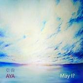 Play & Download May I? by Aya | Napster