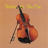 Play & Download Fiddle Me This One by Riders In The Sky | Napster