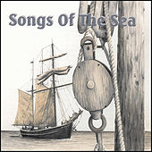 Play & Download Songs of the Sea by Various Artists | Napster