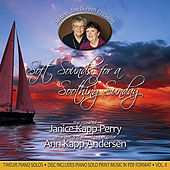 Play & Download Soft Sounds For a Soothing Sunday, Vol. II by Janice Kapp Perry | Napster
