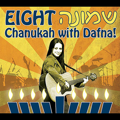 Play & Download Eight:  Chanukah with Dafna by Dafna | Napster
