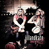 Songs On the 17th, Vol. I by JillandKate
