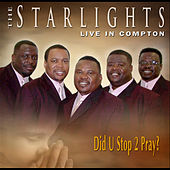Play & Download Did U Stop 2 Pray by The Starlights (Gospel) | Napster