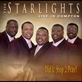 Did U Stop 2 Pray by The Starlights (Gospel)