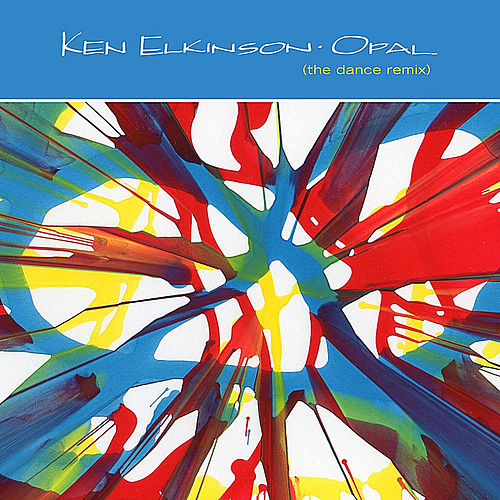 Play & Download Opal (The Dance Remix) by Ken Elkinson | Napster