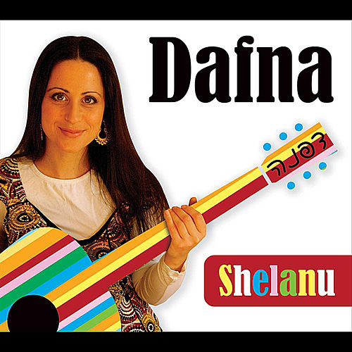 Play & Download Shelanu by Dafna | Napster