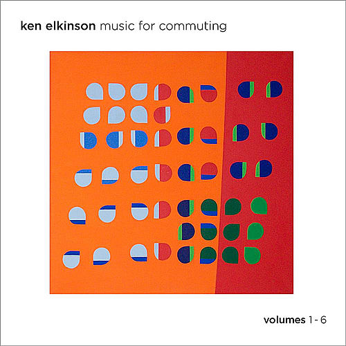 Play & Download Music for Commuting, Vols. 1-6 by Ken Elkinson   Napster