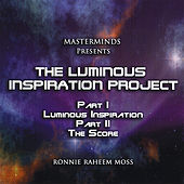Play & Download The Luminous Inspiration Project by The Masterminds | Napster