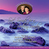 Play & Download Soft Sounds For a Soothing Sunday, Vol. IV by Janice Kapp Perry | Napster