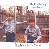 Play & Download Birthday Party Central by The Family Party Song Singers | Napster
