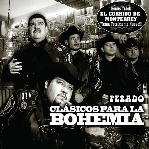 Play & Download Corridos bien Pesados para la Bohemia by Various Artists | Napster