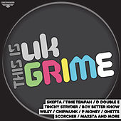 This Is UK Grime Vol 1 by Various Artists