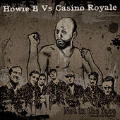 Reale - Not In The Face von Howie B