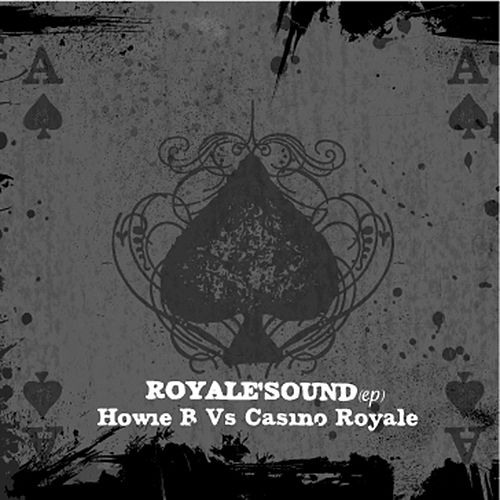 Royale'Sound ep by Howie B