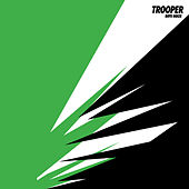 Trooper by Boys Noize