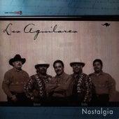Nostalgia by Los Aguilares